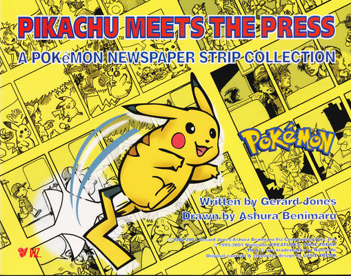 Cover for Pikachu Meets the Press: A Pokémon Newspaper Strip Collection (Viz, 2001 series)