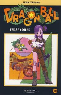 Cover Thumbnail for Dragon Ball (Bladkompaniet / Schibsted, 2004 series) #10 - Tre år senere