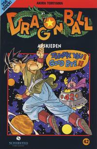 Cover Thumbnail for Dragon Ball (Bladkompaniet / Schibsted, 2004 series) #42 - Avskjeden