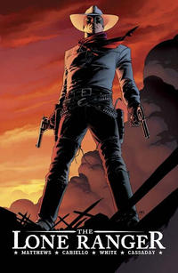 Cover Thumbnail for The Lone Ranger (Dynamite Entertainment, 2007 series) #1 - Now and Forever
