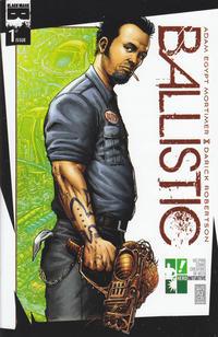 Cover Thumbnail for Ballistic (Black Mask Studios, 2013 series) #1 [Hero Initiative Cover]