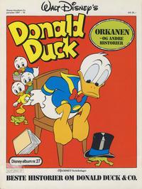 Cover Thumbnail for Walt Disney's Beste Historier om Donald Duck & Co [Disney-Album] (Hjemmet / Egmont, 1978 series) #27 - Orkanen og andre historier