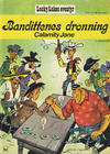 Cover for Lucky Luke (Nordisk Forlag, 1973 series) #4 - Bandittenes dronning Calamity Jane