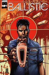 Cover Thumbnail for Ballistic (Black Mask Studios, 2013 series) #4
