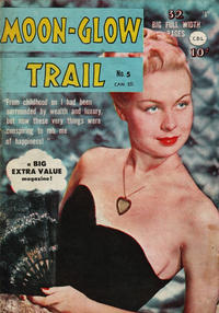 Cover Thumbnail for Moon-Glow Trail (Bell Features, 1950 series) #5