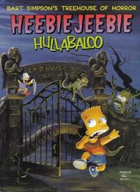 Cover Thumbnail for Bart Simpson's Treehouse of Horror: Heebie-Jeebie Hullabaloo (HarperCollins, 1999 series)