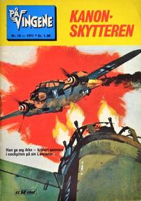 Cover Thumbnail for På Vingene (Serieforlaget / Se-Bladene / Stabenfeldt, 1963 series) #10/1971