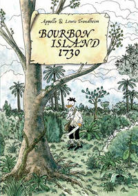 Cover Thumbnail for Bourbon Island 1730 (First Second, 2008 series)