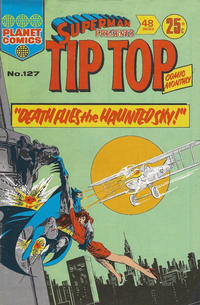 Cover Thumbnail for Superman Presents Tip Top Comic Monthly (K. G. Murray, 1965 series) #127