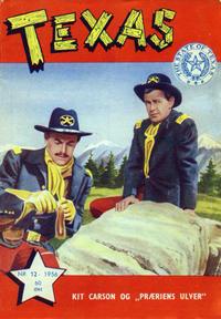 Cover Thumbnail for Texas (Serieforlaget / Se-Bladene / Stabenfeldt, 1953 series) #12/1956