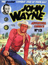 Cover for John Wayne Adventure Comics (World Distributors, 1950 ? series) #13