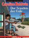 Cover for Caroline Baldwin (comicplus+, 2001 series) #15 - Der Schatten der Eule