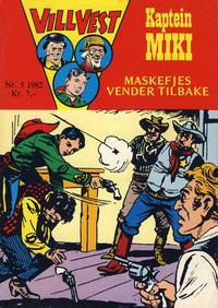 Cover Thumbnail for Vill Vest (Serieforlaget / Se-Bladene / Stabenfeldt, 1953 series) #5/1982