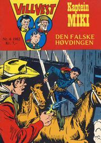 Cover Thumbnail for Vill Vest (Serieforlaget / Se-Bladene / Stabenfeldt, 1953 series) #6/1982