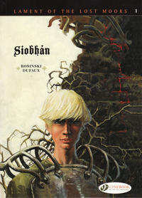 Cover Thumbnail for Lament of the Lost Moors (Cinebook, 2013 series) #1 - Siobhán