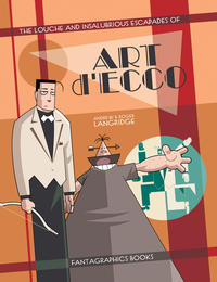 Cover Thumbnail for The Louche and Insalubrious Escapades of Art d'Ecco (Fantagraphics, 2006 series)