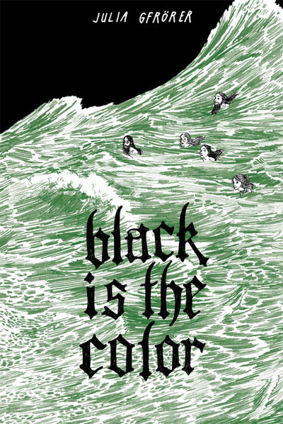 Cover for Black Is the Color (Fantagraphics, 2013 series)