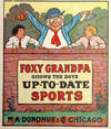 Cover for Foxy Grandpa Shows the Boys Up-To-Date Sports, Foxy Grandpa Sparklets Series (M. A. Donohue & Co., 1908 series)