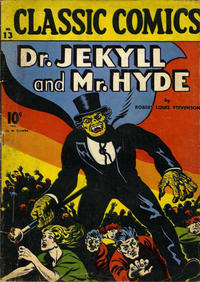 Cover Thumbnail for Classic Comics (Gilberton, 1941 series) #13 - Dr. Jekyll and Mr. Hyde
