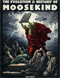 Cover Thumbnail for The Evolution & History of Moosekind (Fantagraphics, 1989 series)