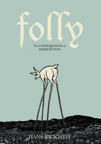 Cover Thumbnail for Folly: The Consequences of Indiscretion (Fantagraphics, 2012 series)