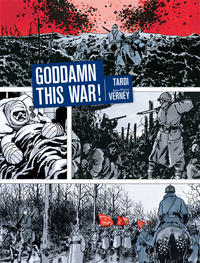 Cover Thumbnail for Goddamn This War! (Fantagraphics, 2013 series)
