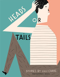Cover Thumbnail for Heads or Tails (Fantagraphics, 2012 series)