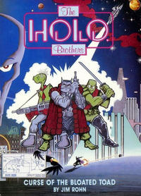Cover Thumbnail for The Holo Brothers: Curse of the Bloated Toad (Fantagraphics, 1988 series)