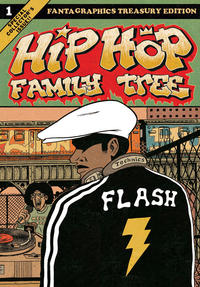 Cover Thumbnail for Hip Hop Family Tree (Fantagraphics, 2013 series) #1 - 1970s-1981