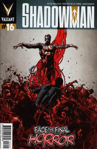 Cover Thumbnail for Shadowman (Valiant Entertainment, 2012 series) #16 [Cover A - Roberto de la Torre]