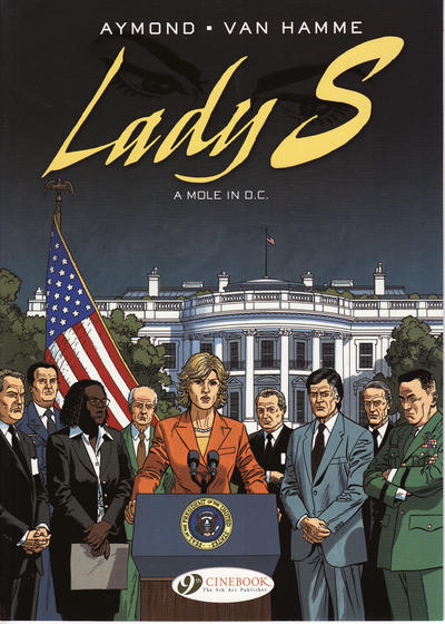 Cover for Lady S. (Cinebook, 2008 series) #4 - A Mole in D.C.