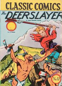 Cover Thumbnail for Classic Comics (Gilberton, 1941 series) #17 - The Deerslayer [HRN 22]