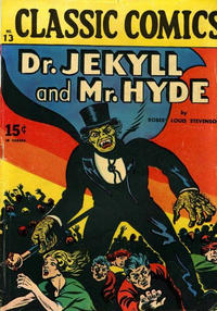 Cover Thumbnail for Classic Comics (Gilberton, 1941 series) #13 - Dr. Jekyll and Mr. Hyde [HRN 20]