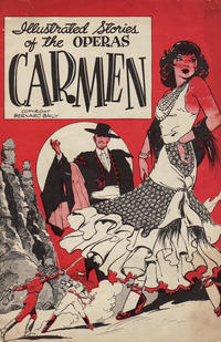 Cover Thumbnail for Illustrated Stories of the Operas: Carmen (Baily Publishing Company, 1943 series)