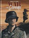 Cover for War And Dreams (Casterman, 2007 series) #1 - La terre entre les deux caps