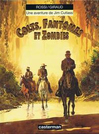 Cover Thumbnail for Jim Cutlass (Casterman, 1991 series) #6 - Colts, fantôme et zombies