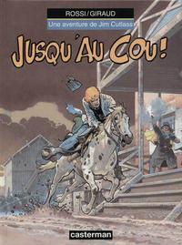 Cover Thumbnail for Jim Cutlass (Casterman, 1991 series) #5 - Jusqu'au cou!