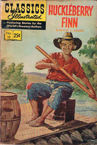 Cover Thumbnail for Classics Illustrated (Gilberton, 1947 series) #19 [HRN 166] - Huckleberry Finn