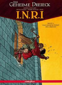 Cover Thumbnail for Das geheime Dreieck: I.N.R.I. (comicplus+, 2006 series) #3 - Das Grab im Wald des Orients