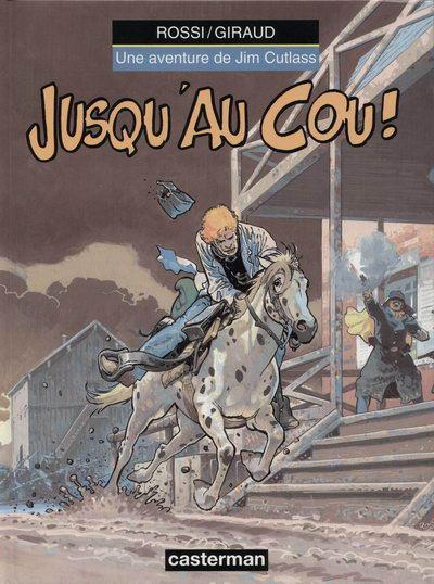 Cover for Jim Cutlass (Casterman, 1991 series) #5 - Jusqu'au cou!