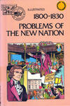 Cover for Basic Illustrated History of America (Pendulum Press, 1976 series) #07-2316 - 1800-1830:  Problems of the New Nation
