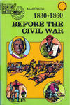 Cover for Basic Illustrated History of America (Pendulum Press, 1976 series) #07-226X - 1830-1860:  Before the Civil War
