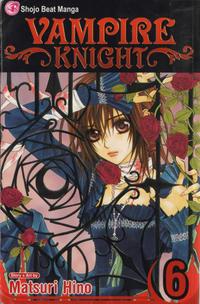 Cover Thumbnail for Vampire Knight (Viz, 2007 series) #6