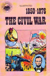 Cover Thumbnail for Basic Illustrated History of America (1976 series) #07-2286 - 1850-1876:  The Civil War [Radio Shack Edition]