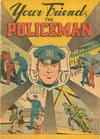 Cover for Your Friend, the Policeman (American Comics Group, 1960 ? series)