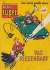 Cover for Fix und Foxi Super (Gevacur, 1967 series) #26 - Pit und Pikkolo: Das Riesenbaby