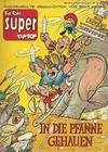 Cover for Fix und Foxi Super (Gevacur, 1967 series) #20 - In die Pfanne gehauen
