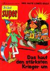 Cover for Fix und Foxi Super (Gevacur, 1967 series) #28 - Siggi und Babarras: Das haut den stärksten Krieger um
