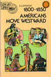 Cover for Basic Illustrated History of America (Pendulum Press, 1976 series) #07-2278 - 1800-1850:  Americans Move Westward