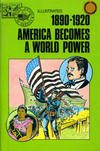 Cover for Basic Illustrated History of America (Pendulum Press, 1976 series) #07-1999 - 1890-1920:  America Becomes a World Power